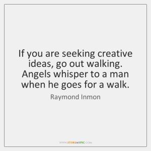 raymond-inmon-if-you-are-seeking-creative-ideas-go-quote-on-storemypic-84da1